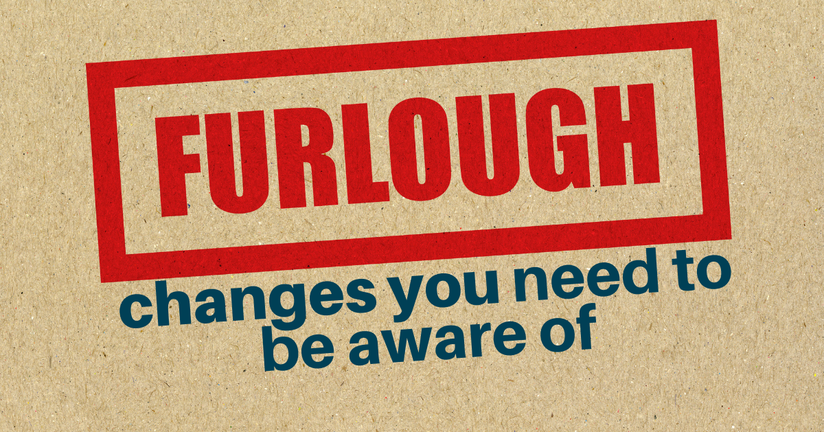 Five furlough changes you need to be aware of